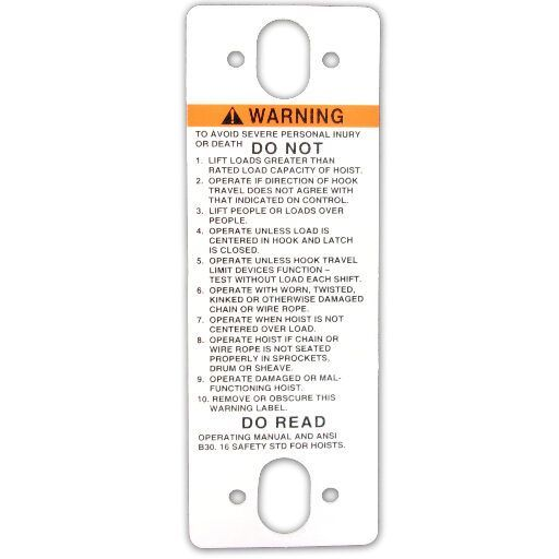 White, heavy plastic, warning tag in English for hoist operation